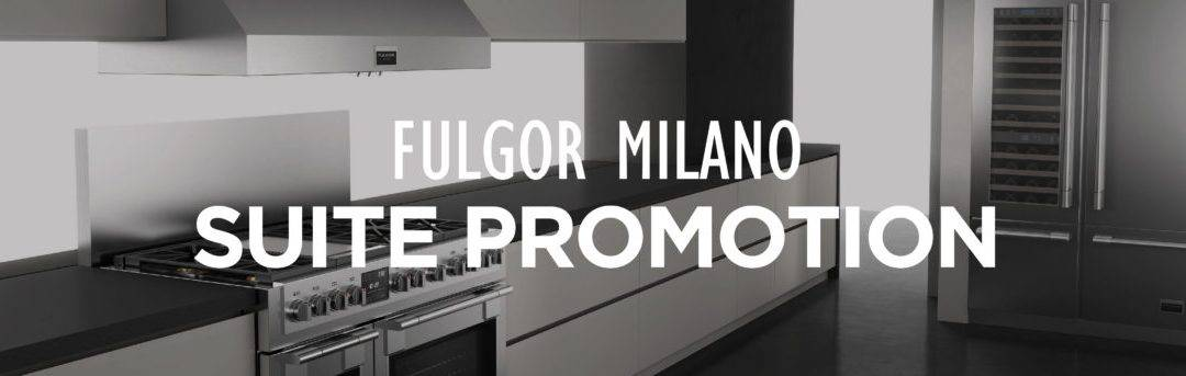 Fulgor Milano Suite Promotion