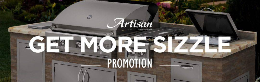 Artisan Get More Sizzle Promotion Program